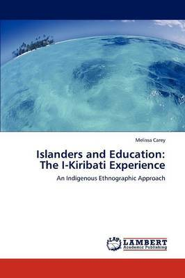 Islanders and Education: The I-Kiribati Experience