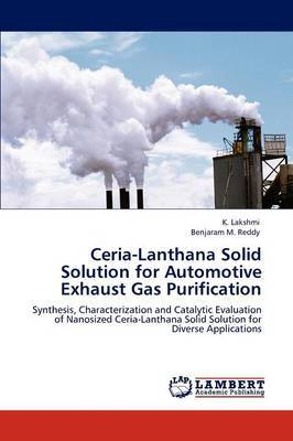 Ceria-Lanthana Solid Solution for Automotive Exhaust Gas Purification