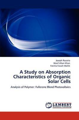 A Study on Absorption Characteristics of Organic Solar Cells