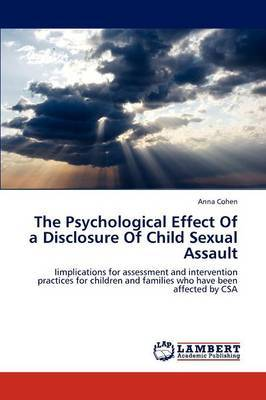 The Psychological Effect of a Disclosure of Child Sexual Assault