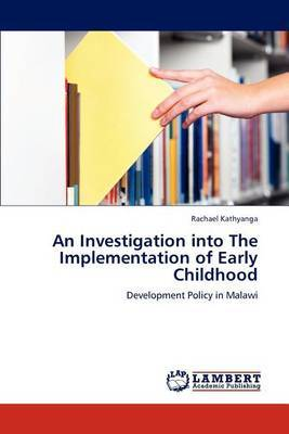 An Investigation Into the Implementation of Early Childhood