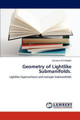Geometry of Lightlike Submanifolds.