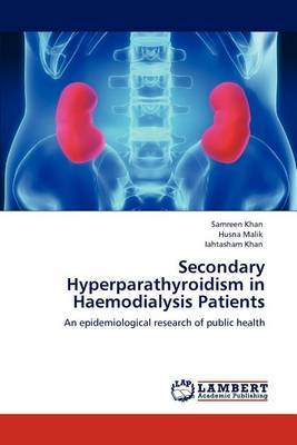 Secondary Hyperparathyroidism in Haemodialysis Patients