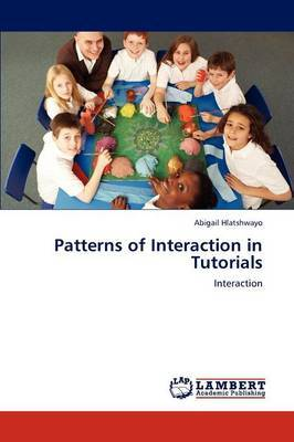 Patterns of Interaction in Tutorials