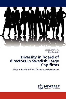 Diversity in Board of Directors in Swedish Large Cap Firms