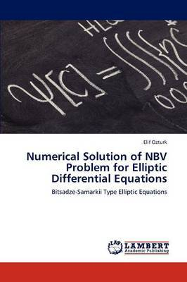 Numerical Solution of Nbv Problem for Elliptic Differential Equations