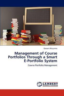 Management of Course Portfolios Through a Smart E-Portfolio System