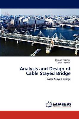 Analysis and Design of Cable Stayed Bridge