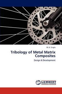 Tribology of Metal Matrix Composites