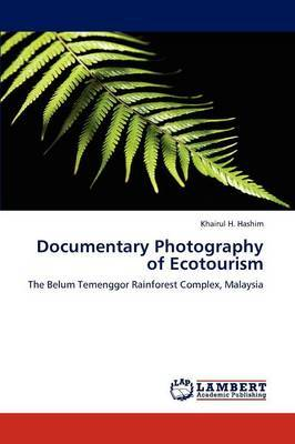 Documentary Photography of Ecotourism