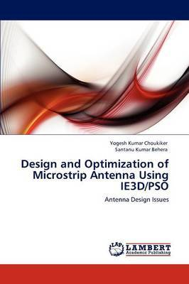 Design and Optimization of Microstrip Antenna Using Ie3d/Pso