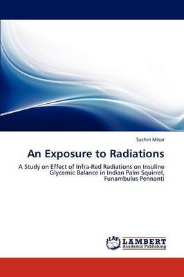 An Exposure to Radiations