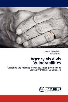 Agency VIS-A-VIS Vulnerabilities