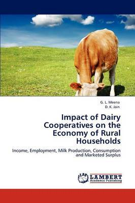 Impact of Dairy Cooperatives on the Economy of Rural Households