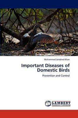 Important Diseases of Domestic Birds