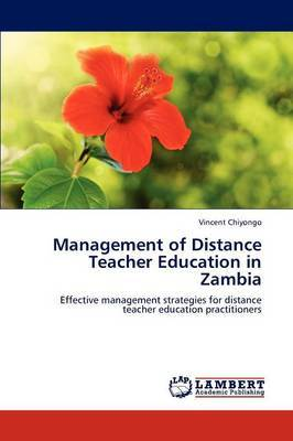 Management of Distance Teacher Education in Zambia