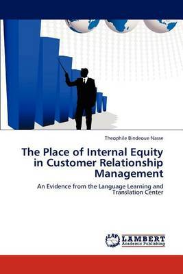 The Place of Internal Equity in Customer Relationship Management