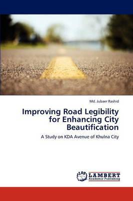Improving Road Legibility for Enhancing City Beautification