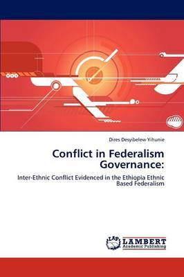 Conflict in Federalism Governance