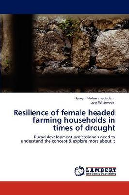 Resilience of Female Headed Farming Households in Times of Drought