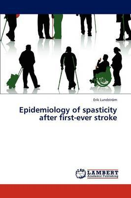 Epidemiology of Spasticity After First-Ever Stroke