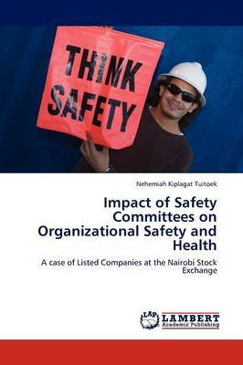 Impact of Safety Committees on Organizational Safety and Health