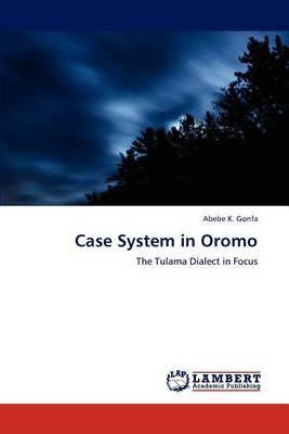 Case System in Oromo