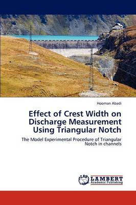 Effect of Crest Width on Discharge Measurement Using Triangular Notch