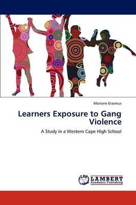 Learners Exposure to Gang Violence