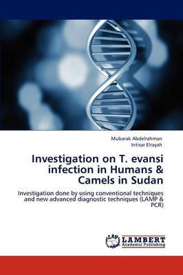 Investigation on T. Evansi Infection in Humans & Camels in Sudan