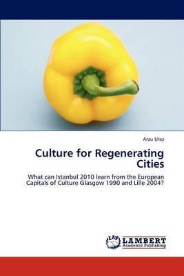 Culture for Regenerating Cities