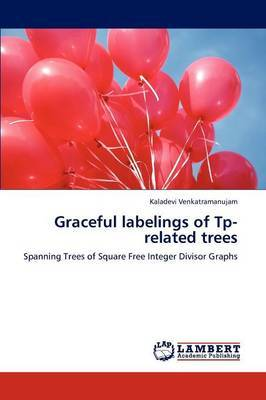 Graceful Labelings of Tp-Related Trees