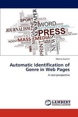Automatic Identification of Genre in Web Pages
