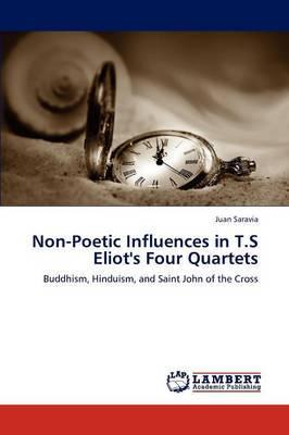 Non-Poetic Influences in T.S Eliot's Four Quartets