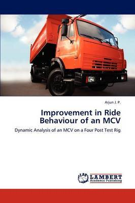 Improvement in Ride Behaviour of an MCV