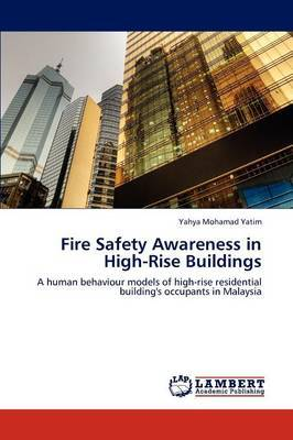 Fire Safety Awareness in High-Rise Buildings