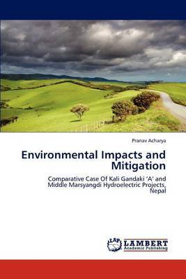 Environmental Impacts and Mitigation