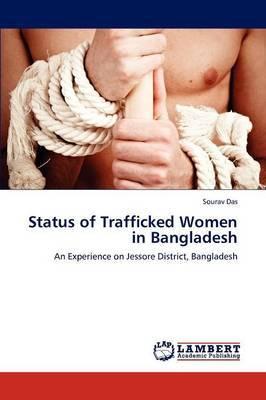 Status of Trafficked Women in Bangladesh