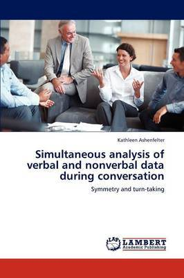 Simultaneous Analysis of Verbal and Nonverbal Data During Conversation