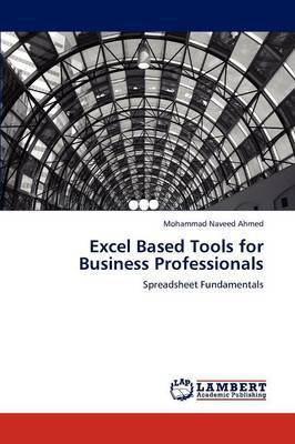 Excel Based Tools for Business Professionals