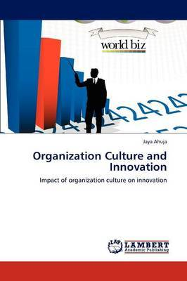Organization Culture and Innovation
