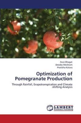 Optimization of Pomegranate Production