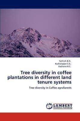 Tree Diversity in Coffee Plantations in Different Land Tenure Systems