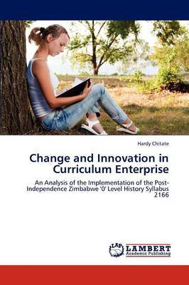 Change and Innovation in Curriculum Enterprise