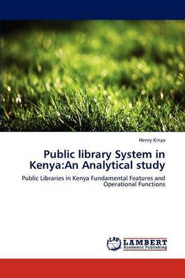 Public Library System in Kenya: An Analytical Study