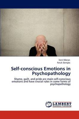 Self-Conscious Emotions in Psychopathology