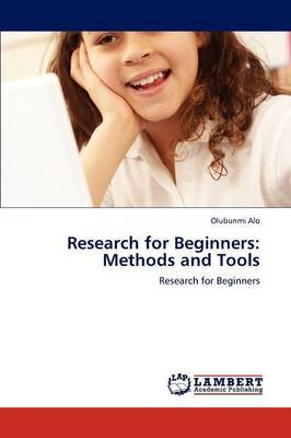 Research for Beginners: Methods and Tools