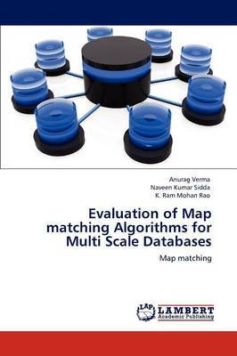 Evaluation of Map Matching Algorithms for Multi Scale Databases