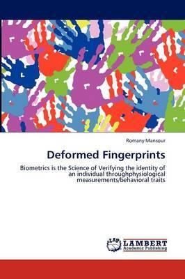 Deformed Fingerprints