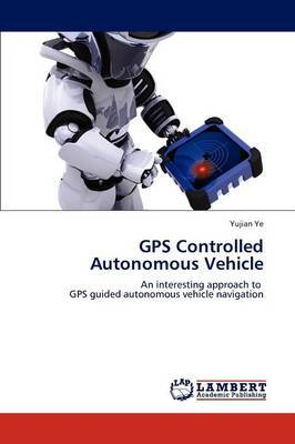 GPS Controlled Autonomous Vehicle